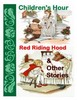Thumbnail Children Hour Red Riding Hood and Other Stories