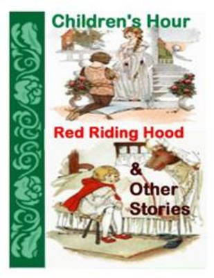 Product picture Children Hour Red Riding Hood and Other Stories